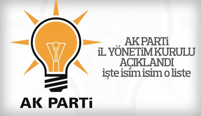 AK Parti İl Yönetim Kurulu listesi açıklandı