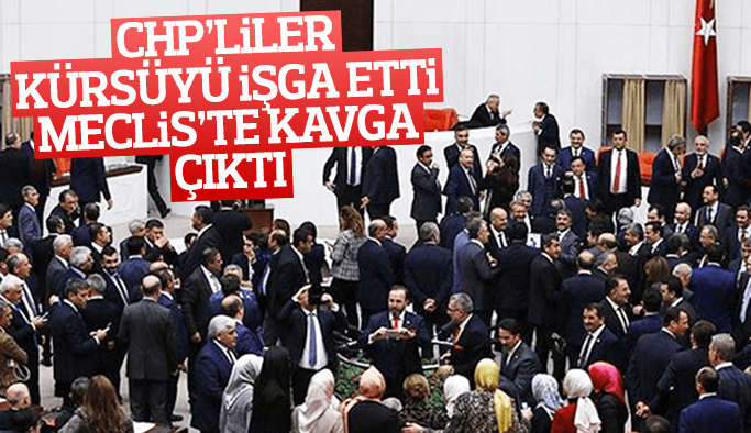 CHP Meclis kürsüsünü işgal etti meclis karıştı