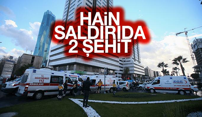 İzmir'deki terör saldırısında 2 kişi şehit oldu