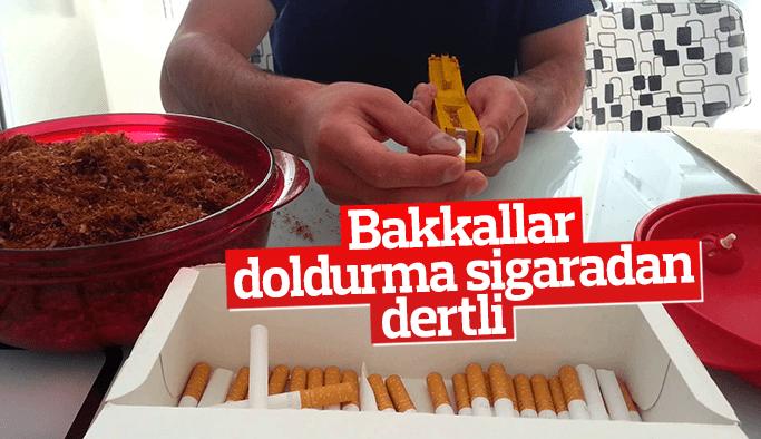Bakkallar doldurma sigaradan dertli