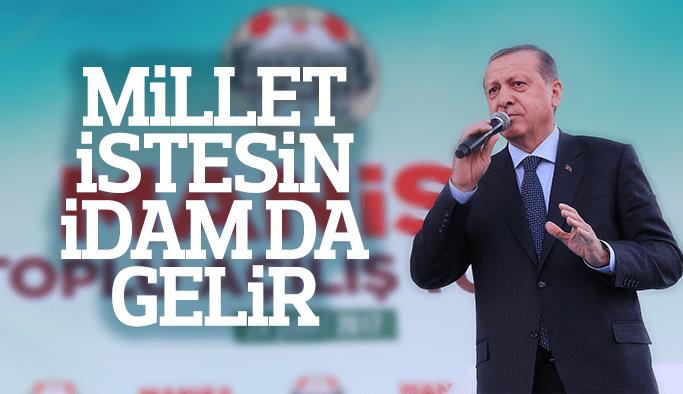 Cumhurbaşkanı Erdoğan İdam için referanduma gidebiliriz