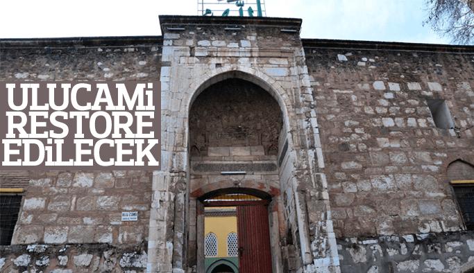 Duvarları çatlayan tarihi Ulucami restore edilecek