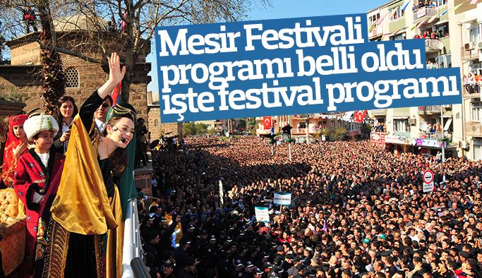 477. Manisa Mesir Festivali başlıyor işte program