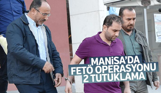 Manisa'da FETö operasyonu 2 kişi tutuklandı
