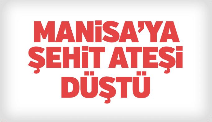 Manisa'ya şehit ateşi düştü Fevzi KIRAL şehit oldu