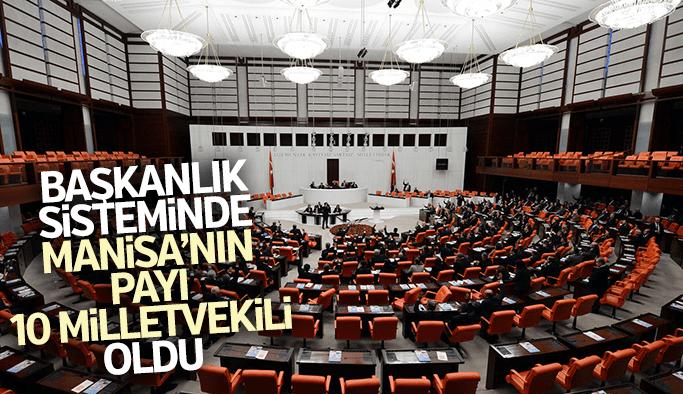 Manisa'nın milletvekili sayısı 10'a yükseldi