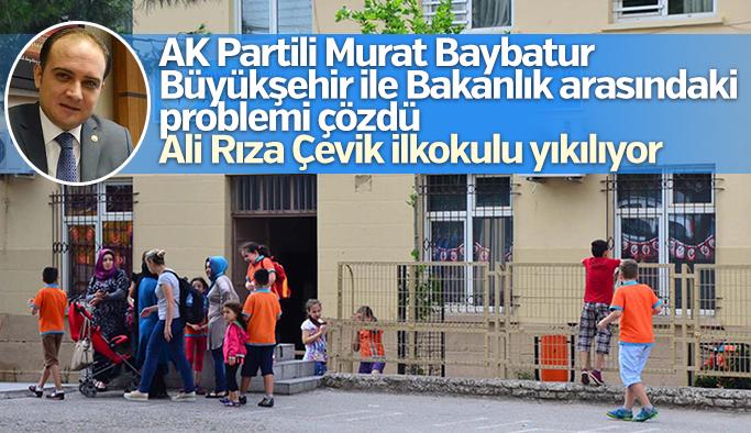 Büyükşehir ile Bakanlık arasındaki sorun çözüldü Ali Rıza Çevik ilkokulu yıkılıyor
