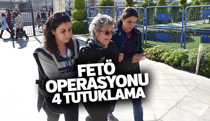 FETÖ operasyonu 4 kadın tutuklandı