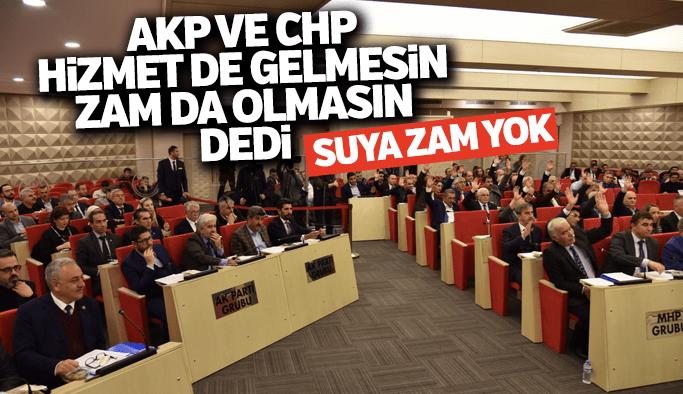 AKP ve CHP hizmet gelmesin dedi Manisa'da suya zam yok