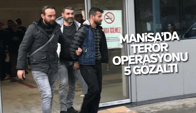 Manisa'da DEAŞ operasyonu 5 gözaltı