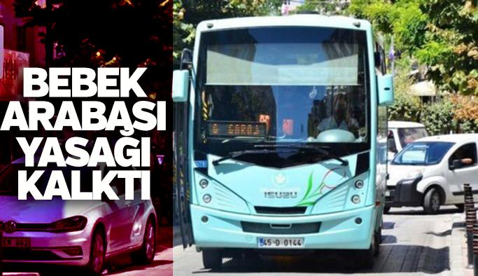 Manisa'da halk otobüslerinde uygulanan bebek arabası yasağı kalktı