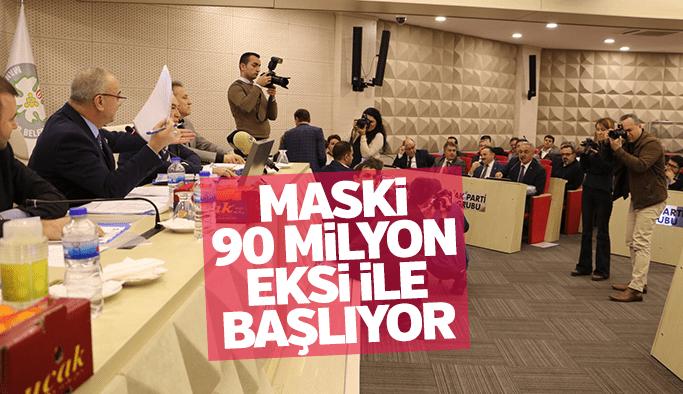 MASKİ, 2018'E 90 MİLYON TL EKSİ İLE BAŞLIYOR