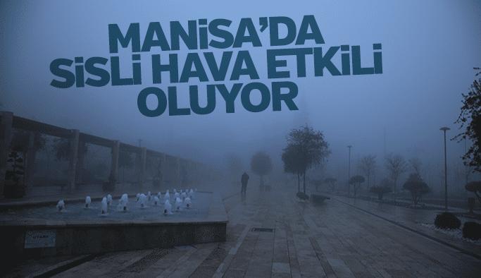 Manisa'da sisli hava etkili oluyor