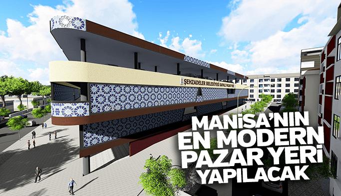 Manisa'nın en modern pazar yerini Şehzadeler Belediyesi yapıyor