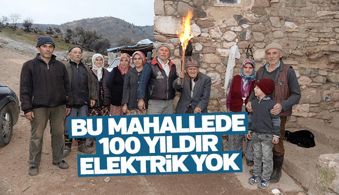 Bu mahallede 100 yıldır elektrik yok