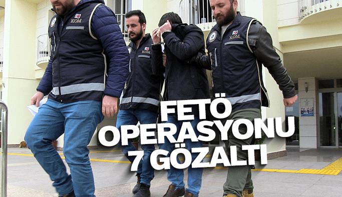 Manisa'da FETÖ operasyonu 7 kişiye gözaltı
