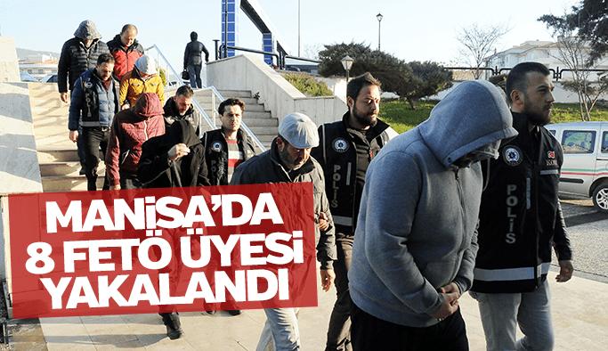 Manisa'da FETÖ üyesi 8 kişi yakalandı