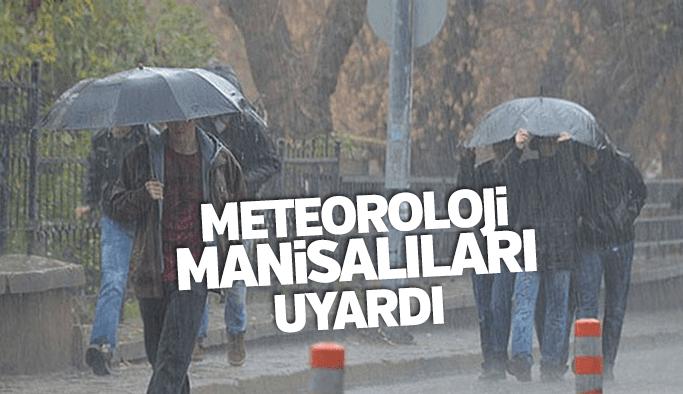 Manisa için  yağış ve fırtına uyarısı