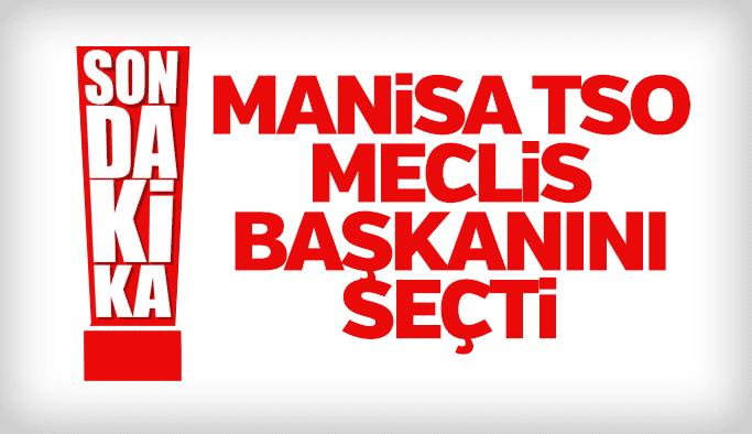 İşte Manisa TSO'nun yeni Meclis Başkanı