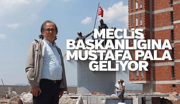 Mustafa Pala'nın ismi meclis başkanlığında