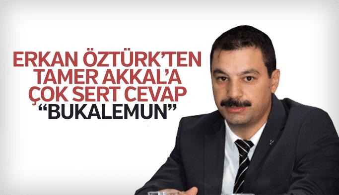 """Öztürk'ten Akkal'a """"Bukalemun"""" benzetmesi"""