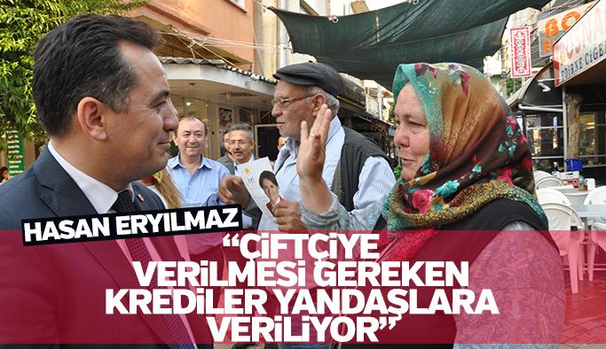 """İYi Parti adayı Hasan Eryılmaz """"Çiftçiye verilmesi gereken krediler yandaşlara veriliyor"""""""