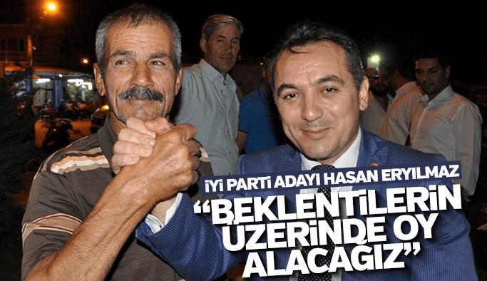 """İYİ Parti adayı Hasan Eryılmaz """"Beklenin üzerinde oy alacağız"""""""