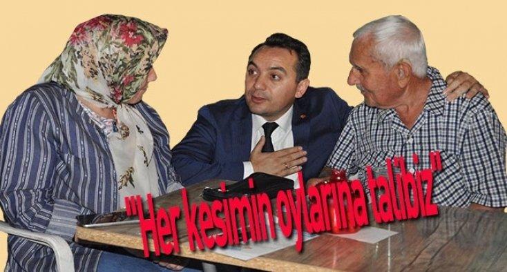 """""""Her kesimin oylarına talibiz"""""""