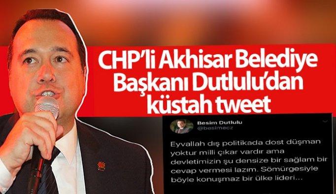 CHP'li Akhisar Belediye Başkanı Dutlulu'dan küstah tweet
