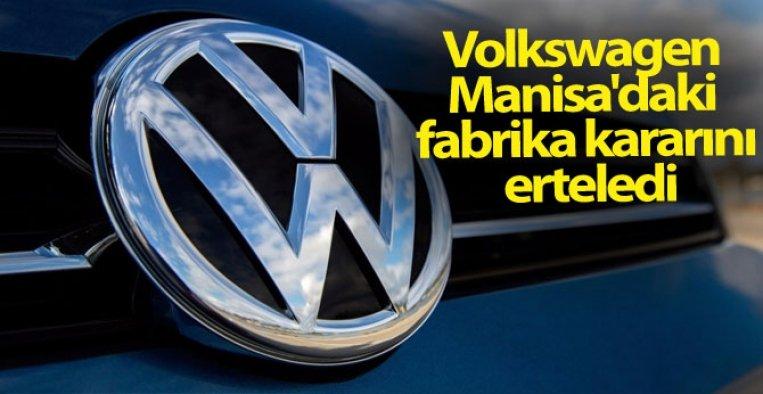 Volkswagen Manisa'daki fabrika kararını erteledi