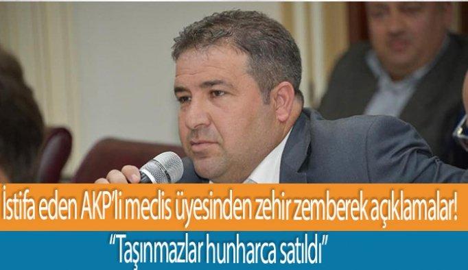 İstifa eden AKP'li meclis üyesinden zehir zemberek açıklamalar!