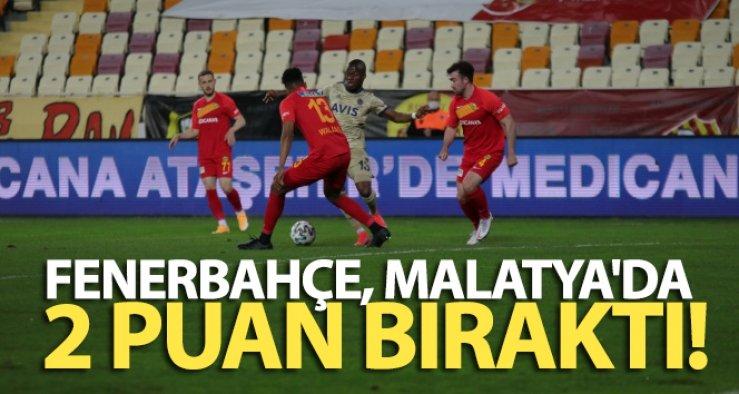 Yeni Malatyaspor: 1 - Fenerbahçe: 1