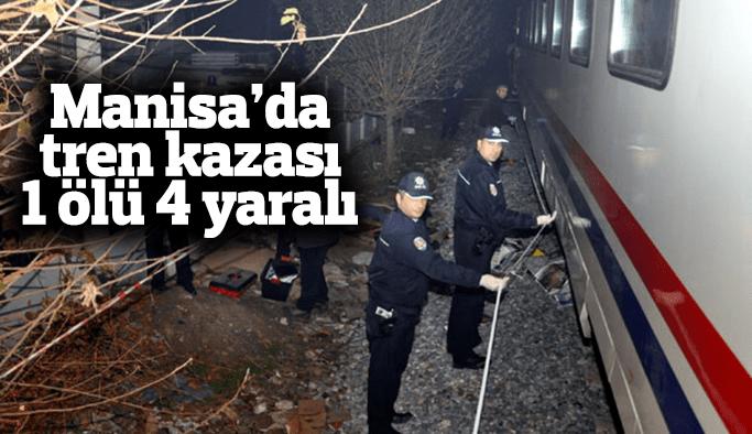 Manisa'da tren kazası: 1 ölü 4 yaralı