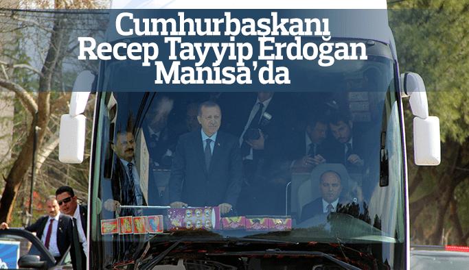Cumhurbaşkanı Recep Tayyip Erdoğan Manisa'da