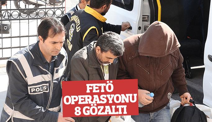 Manisa merkezli 8 ilde FETÖ operasyonu: 8 gözaltı