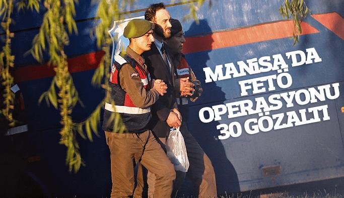 Manisa'da FETÖ operasyonu 30 gözaltı