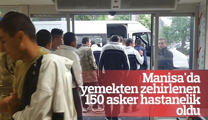 Manisa'da 150 asker yemekten zehirlendi