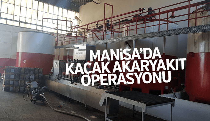 Manisa'da kaçak akaryakıt operasyonu