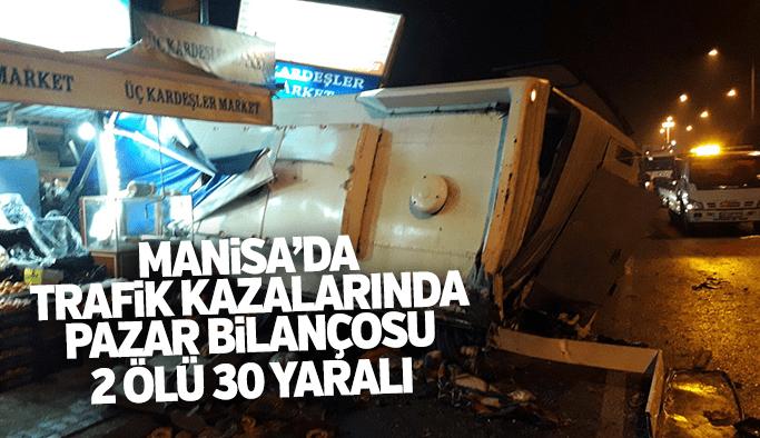Manisa'da 3 ayrı kazada 2 ölü 30 yaralı var