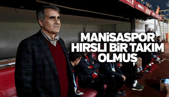 Şenol Güneş Manisaspor'un futbolunu beğendi