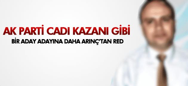 BÜLENT ARINÇ'TAN ADAY ADAYINA RED