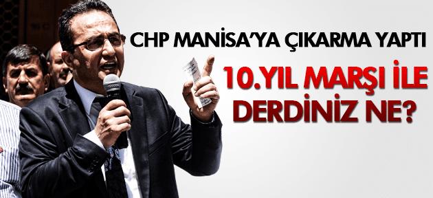 CHP MANİSA'YA ÇIKARMA YAPTI