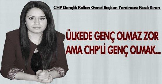 CHP'Lİ GENÇLER TEK YÜREK