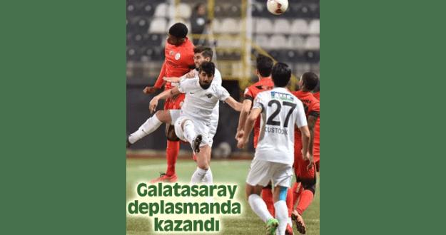 GALATASARAY DEPLASMANDA KAZANDI