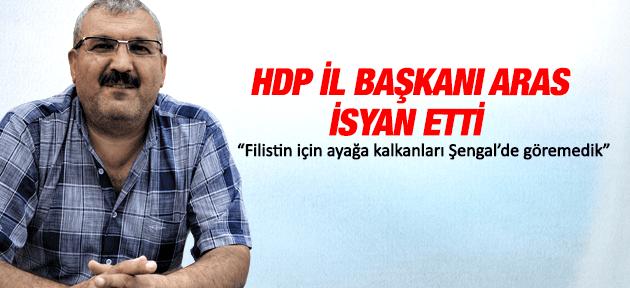 HDP MANİSA İL BAŞKANI ABDURRAHMAN ARAS İSYAN ETTİ