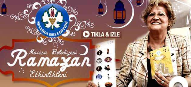 Manisa Belediyesi Ramazan Programı Açıklandı