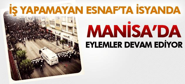 MANİSA'DA EYLEMLER DEVAM EDİYOR