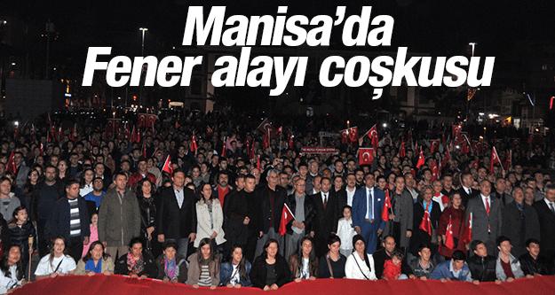 MANİSADA FENER ALAYI COŞKUSU