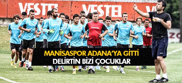 MANİSASPOR ADANA'YA GİTTİ