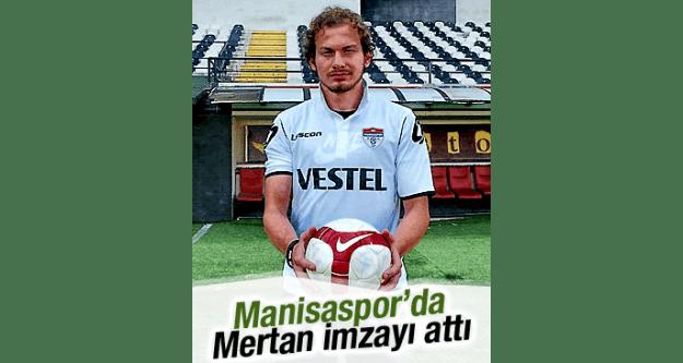 MANİSASPOR'DA MERTAN...